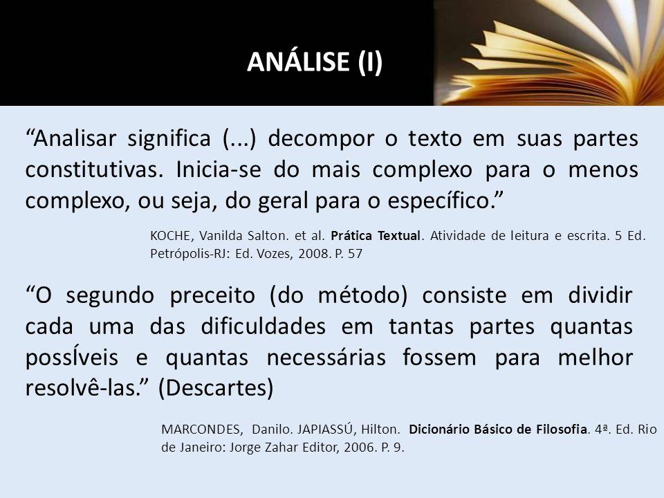 ANÁLISE (I) KOCHE, Vanilda Salton. et al. Prática Textual. Atividade de leitura e escrita. 5 Ed. Petrópolis-RJ: Ed. Vozes, 2008. P. 57 Analisar signif