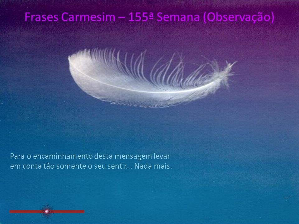 Frases Carmesim – 155ª Semana (4/4)
