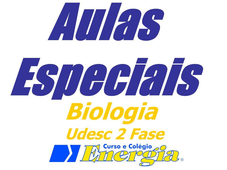Aulas Especiais Biologia Udesc 2 Fase