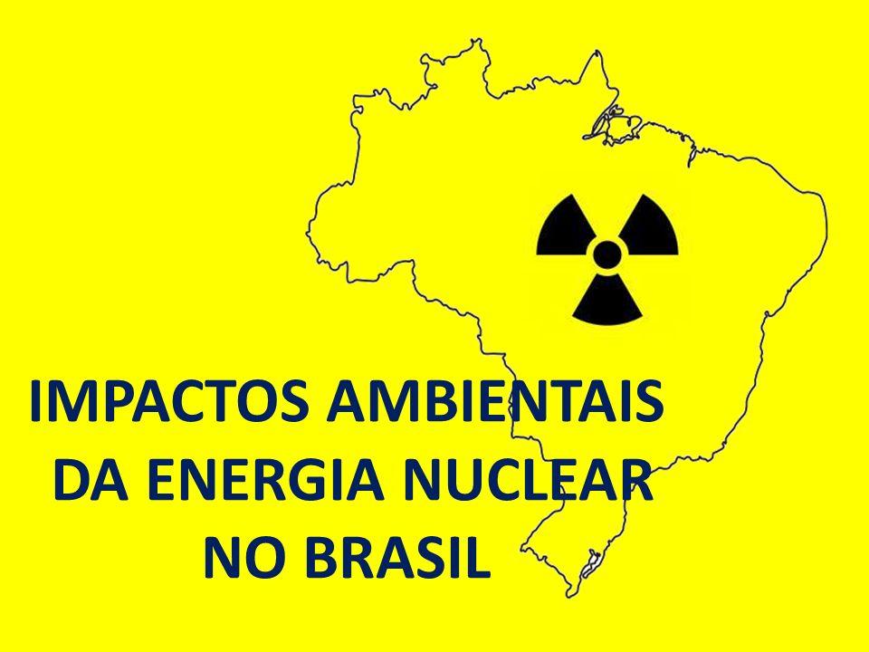 Acidente radiológicos Uma usina nuclear introduz um risco de acidente radiológico, o que significa dizer o risco de causar um impacto ambiental por contaminação radioativa.