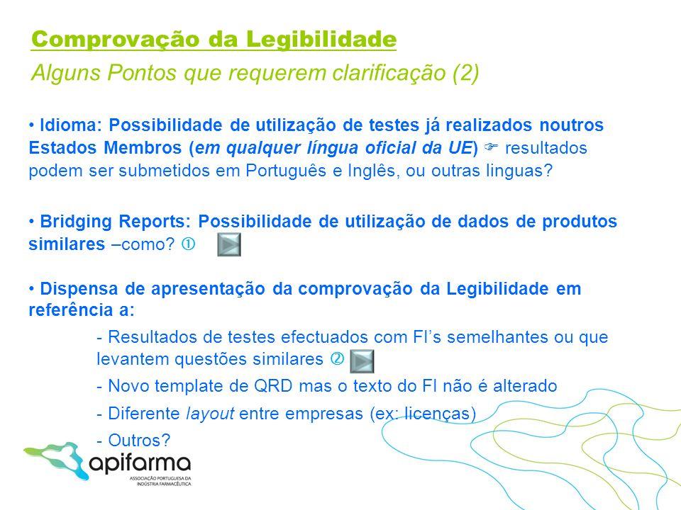 Idioma: Possibilidade de utilização de testes já realizados noutros Estados Membros (em qualquer língua oficial da UE) resultados podem ser submetidos