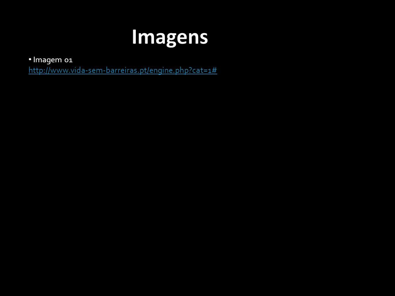 Imagens acordo com a lei Imagem 01 http://www.vida-sem-barreiras.pt/engine.php?cat=1#