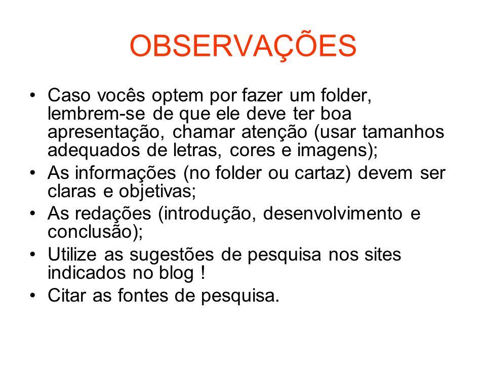 RECURSOS Para facilitar vosso trabalho, aqui estão algumas sugestões de pesquisa: SITES: http://lixoeletronico.org/ http://tecmundo.com.br/ http://mundoverde.com.br/ http://institutogea.org.br/ealixo.html