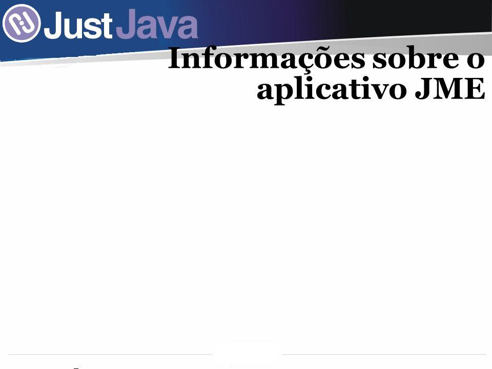 32 Informações sobre o aplicativo JME