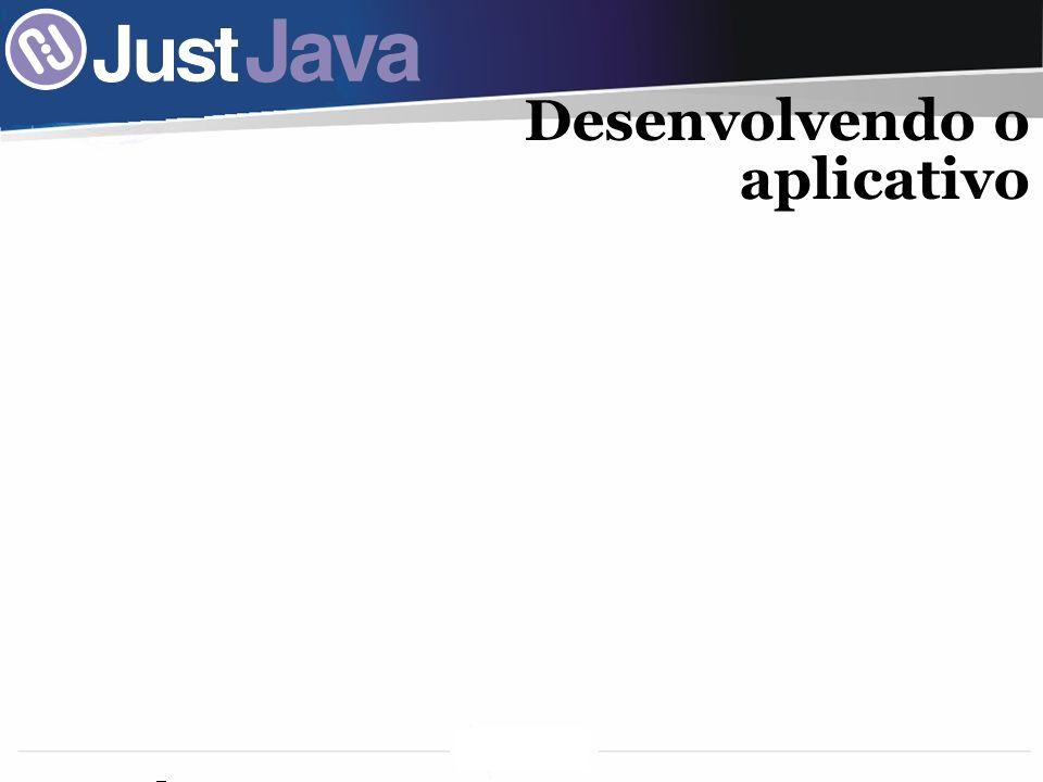 56 Desenvolvendo o aplicativo