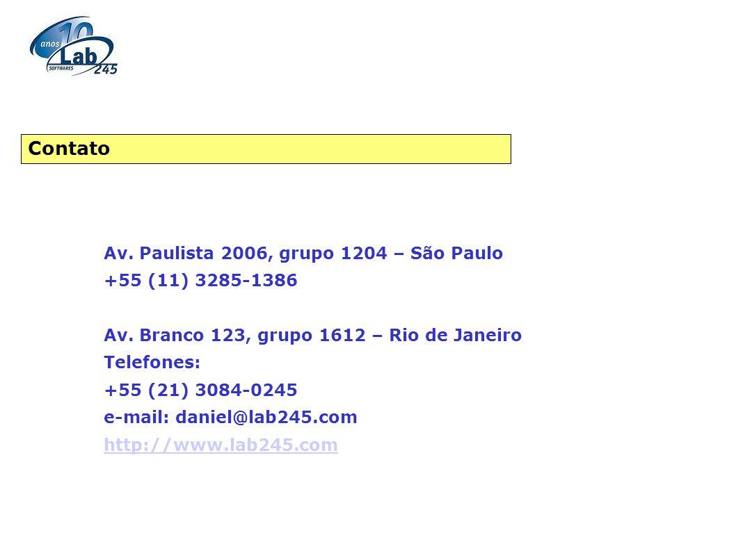 Av. Paulista 2006, grupo 1204 – São Paulo +55 (11) 3285-1386 Av. Branco 123, grupo 1612 – Rio de Janeiro Telefones: +55 (21) 3084-0245 e-mail: daniel@
