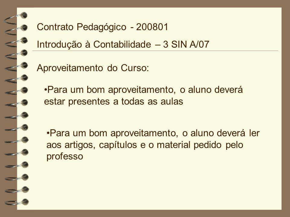 Contrato Pedagógico - 200801 Introdução à Contabilidade – 3 SIN A/07 aes_200801_ic_00_plano_de_ensino.