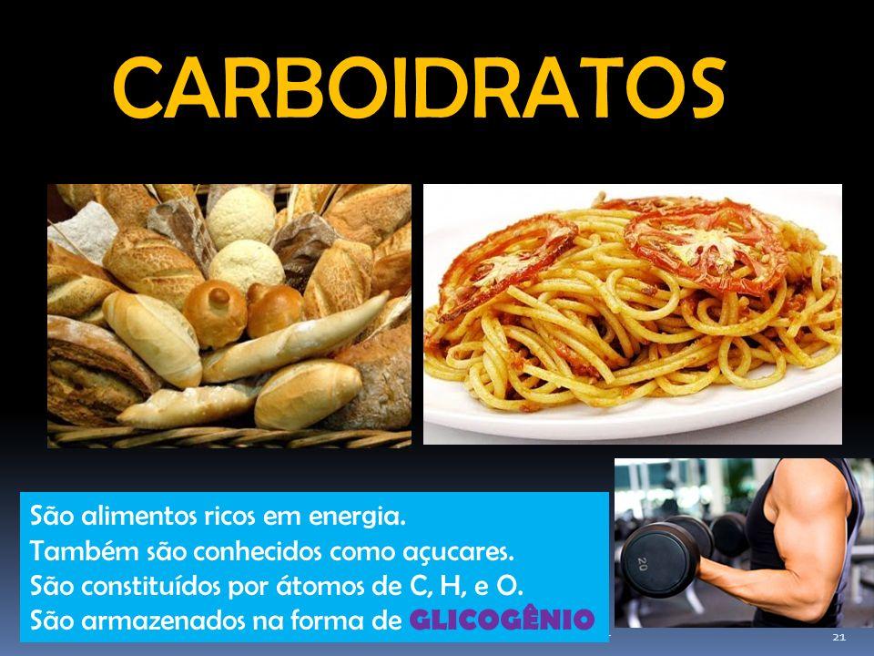 Elab.: Prof. Gilmar 21 CARBOIDRATOS São alimentos ricos em energia. Também são conhecidos como açucares. São constituídos por átomos de C, H, e O. São