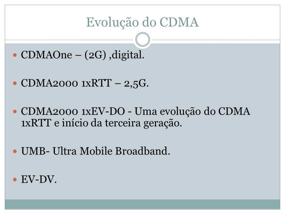 Família CDMA