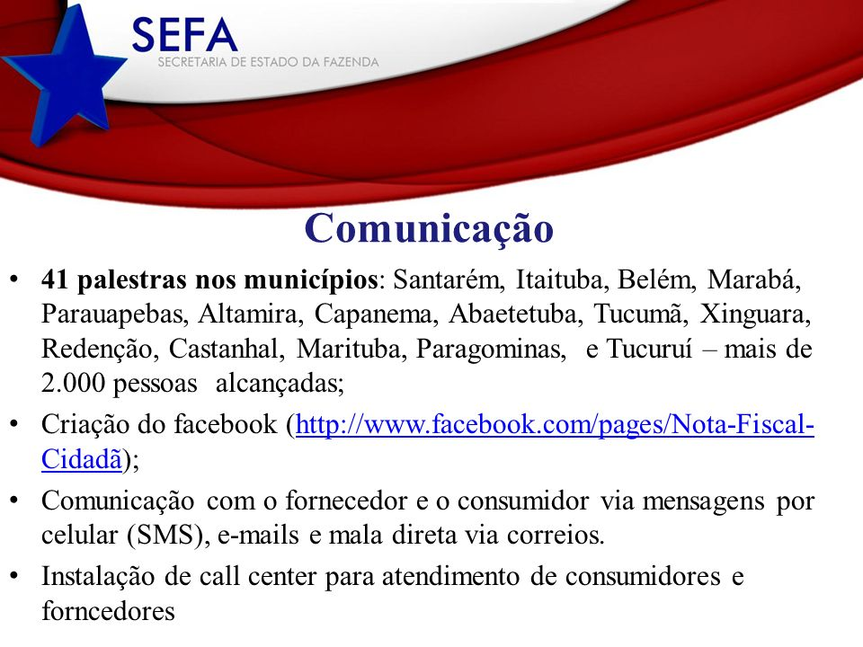 Comunicação 41 palestras nos municípios: Santarém, Itaituba, Belém, Marabá, Parauapebas, Altamira, Capanema, Abaetetuba, Tucumã, Xinguara, Redenção, C