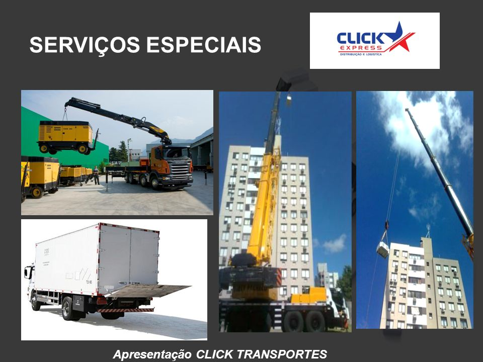 SERVIÇOS ESPECIAIS Apresentação CLICK TRANSPORTES