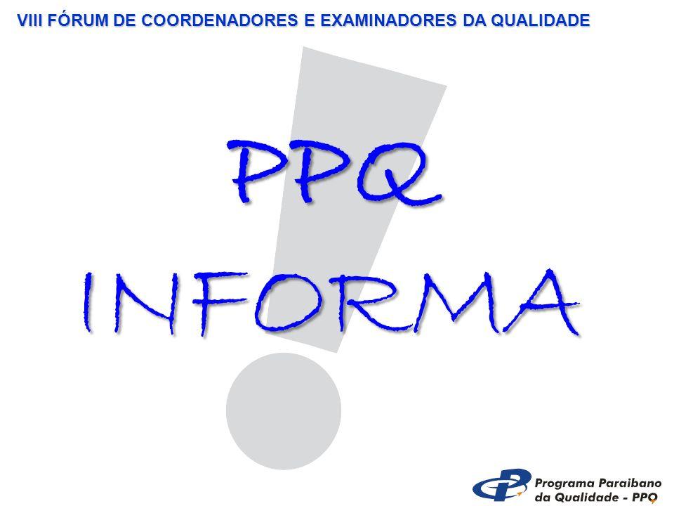 VIII FÓRUM DE COORDENADORES E EXAMINADORES DA QUALIDADE PPQ INFORMA