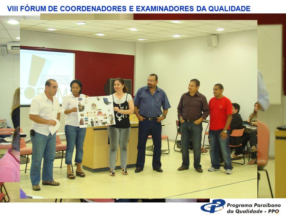 VIII FÓRUM DE COORDENADORES E EXAMINADORES DA QUALIDADE
