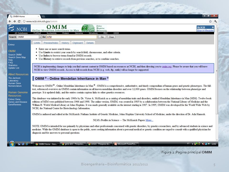 Bioengenharia – Bioinformática 2011/20125 Figura 2 :Pagina principal OMIM