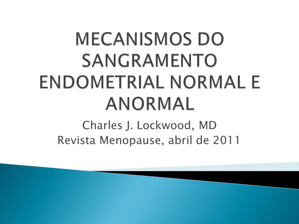 Charles J. Lockwood, MD Revista Menopause, abril de 2011