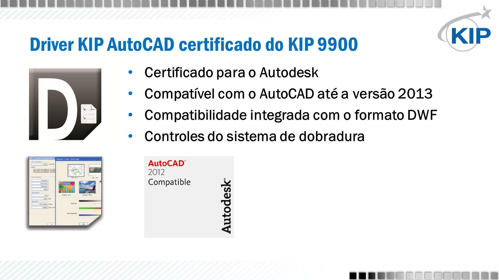 Certificado para o Autodesk Compatível com o AutoCAD até a versão 2013 Compatibilidade integrada com o formato DWF Controles do sistema de dobradura