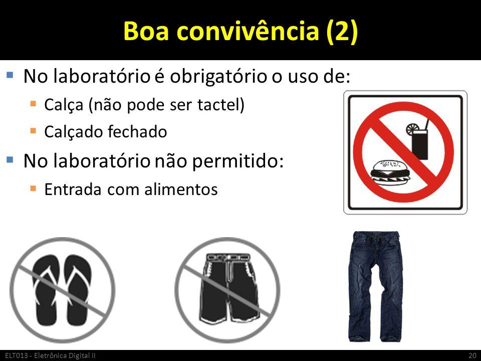 Boa convivência (2) No laboratório é obrigatório o uso de: Calça (não pode ser tactel) Calçado fechado No laboratório não permitido: Entrada com alime