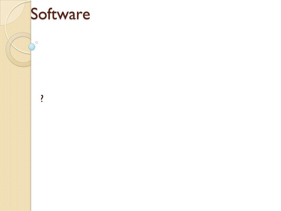 Software ?