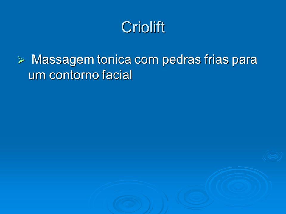 Criolift Massagem tonica com pedras frias para um contorno facial Massagem tonica com pedras frias para um contorno facial