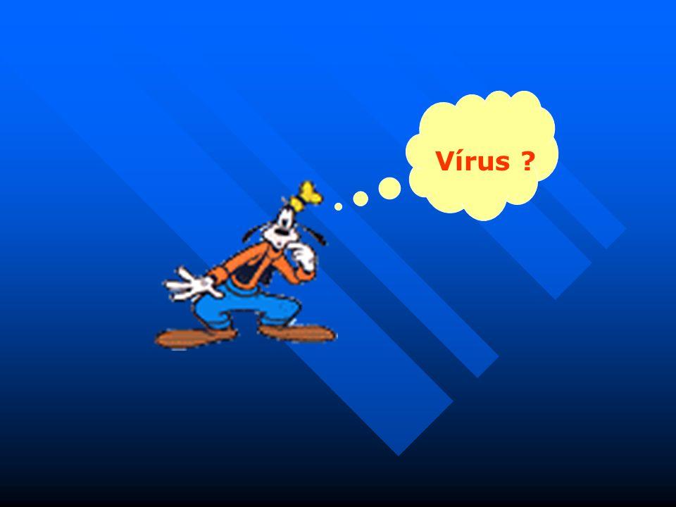Vírus ?