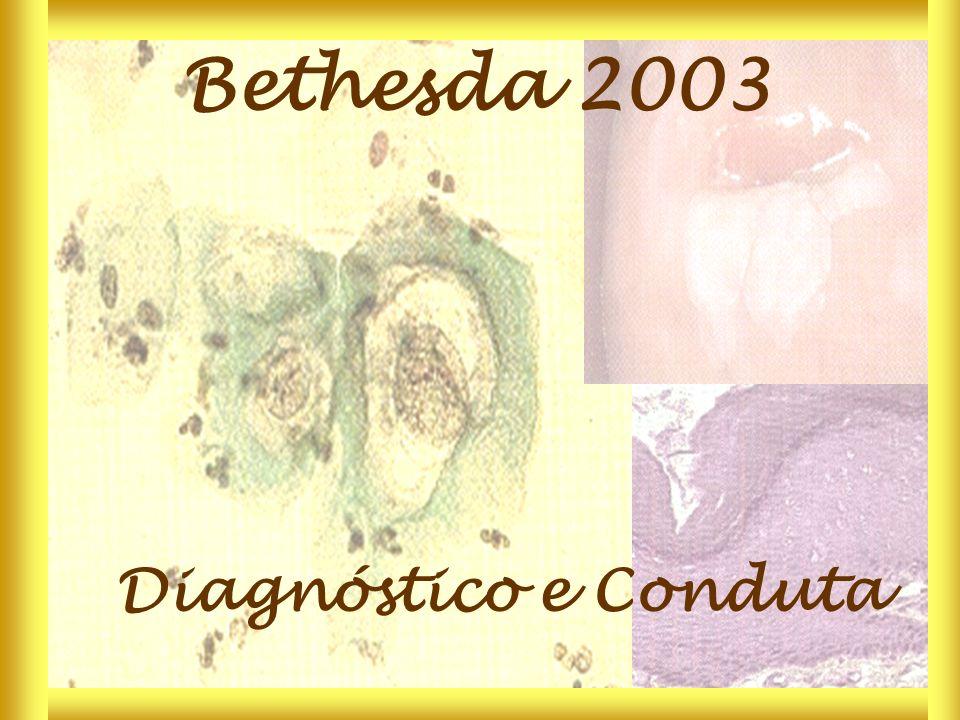 Diagnóstico e Conduta Bethesda 2003