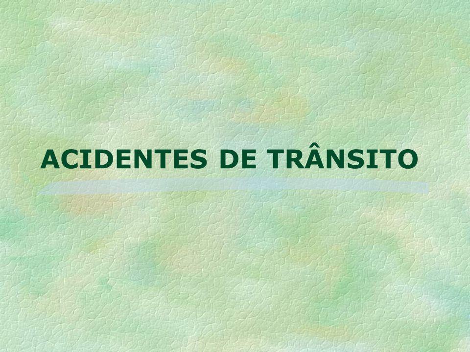 ACIDENTES DE TRÂNSITO