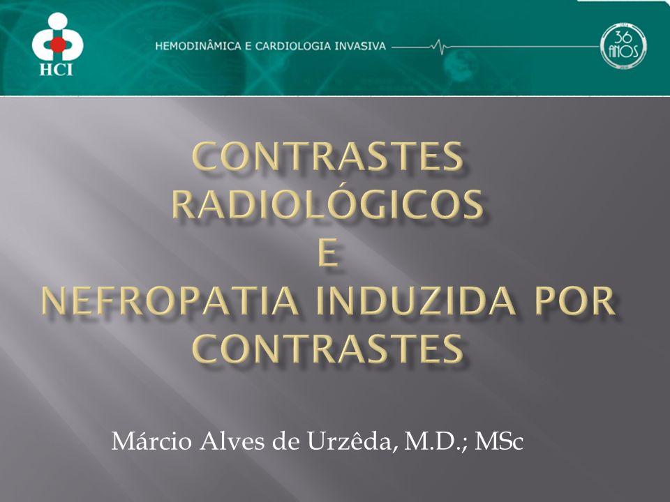Márcio Alves de Urzêda, M.D.; MSc