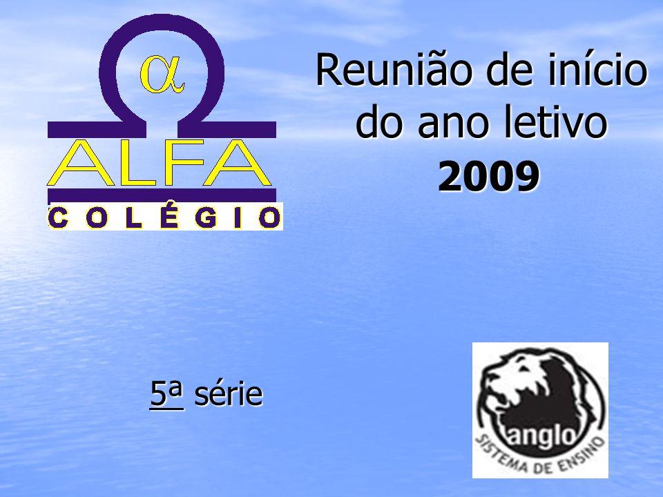 Reunião de início do ano letivo 2009 5ª série