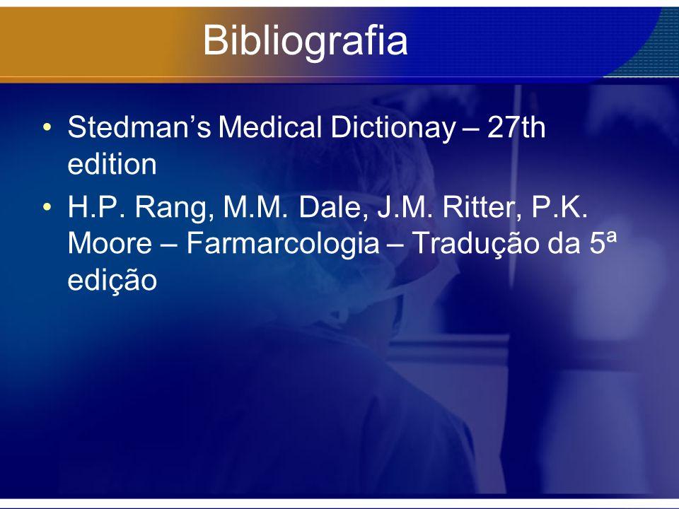 Bibliografia Stedmans Medical Dictionay – 27th edition H.P.