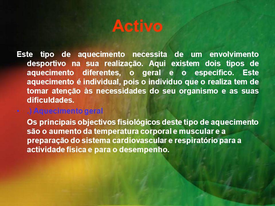 .) Aquecimento específico O aquecimento específico deve ser realizado após o aquecimento geral.