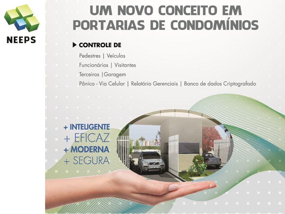 SISTEMA Um novo conceito em portaria de condomínios + INTELIGENTE + EFICAZ + MODERNA + SEGURA O SISTEMA