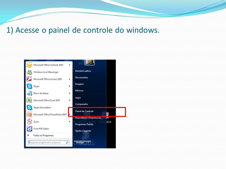 2) Dentro do painel de Controle acesse a Central de Rede e Compartilhamento.