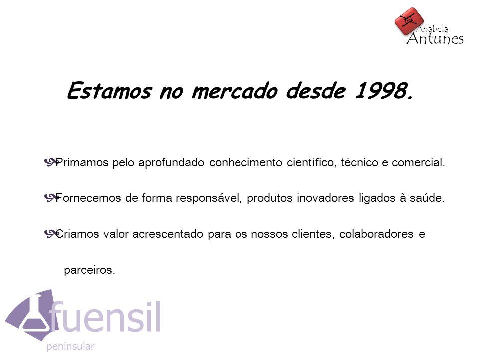 fuensil peninsular A A Antunes Anabela Estamos no mercado desde 1998. Primamos pelo aprofundado conhecimento científico, técnico e comercial. Fornecem