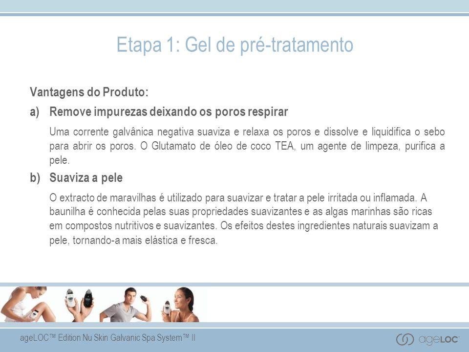 ageLOC Edition Nu Skin Galvanic Spa System II Vantagens do Produto: a)Remove impurezas deixando os poros respirar Uma corrente galvânica negativa suav