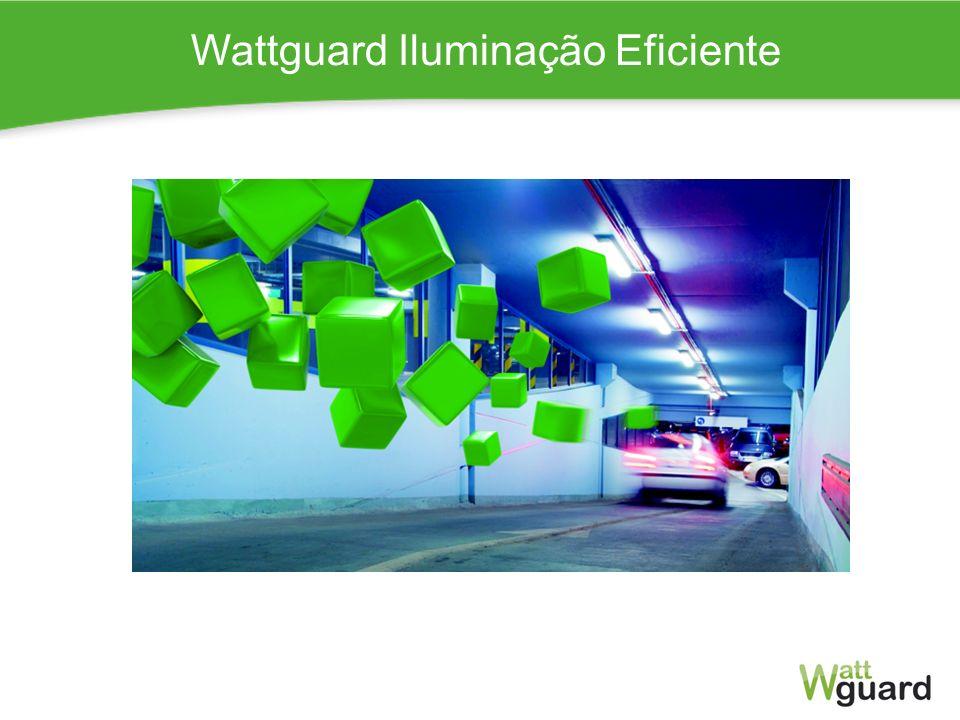 Wattguard Iluminação Eficiente W a t t g u a r d P o r t u g a l, S.