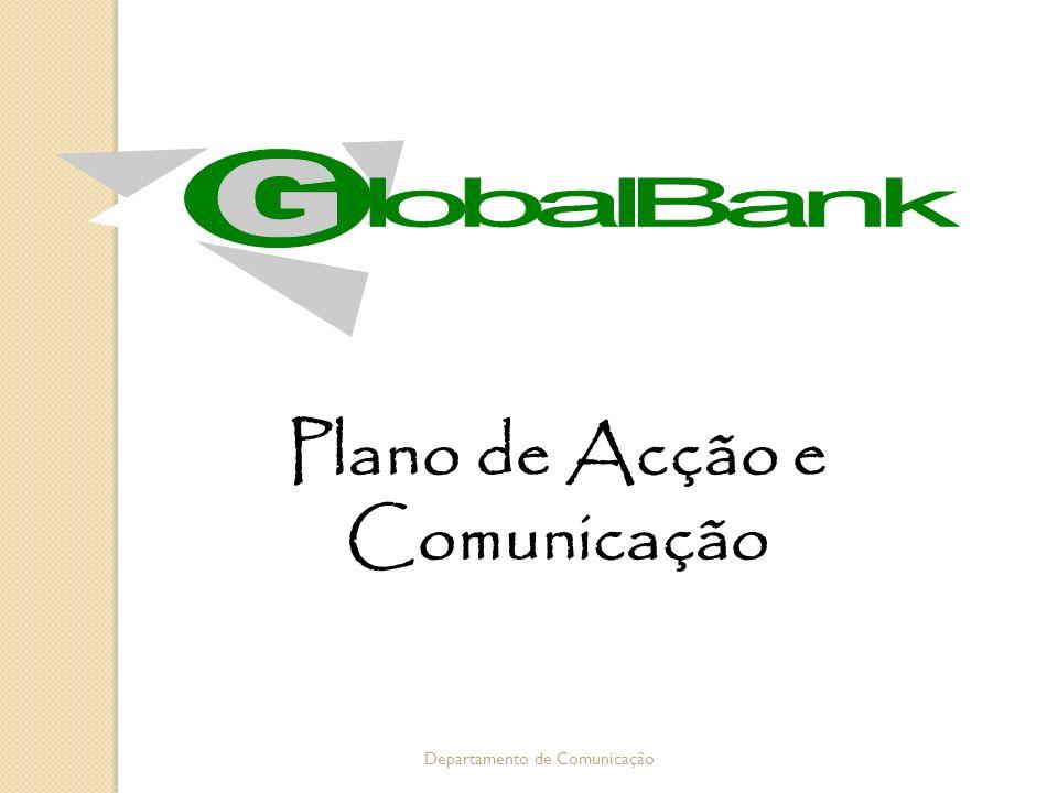 Plano de Acção e Comunicação Departamento de Comunicação