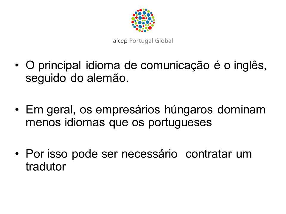 O principal idioma de comunicação é o inglês, seguido do alemão. Em geral, os empresários húngaros dominam menos idiomas que os portugueses Por isso p