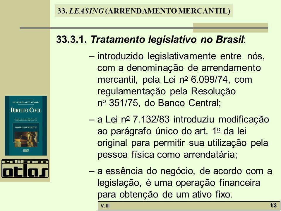 33.LEASING (ARRENDAMENTO MERCANTIL) V. III 13 33.3.1.