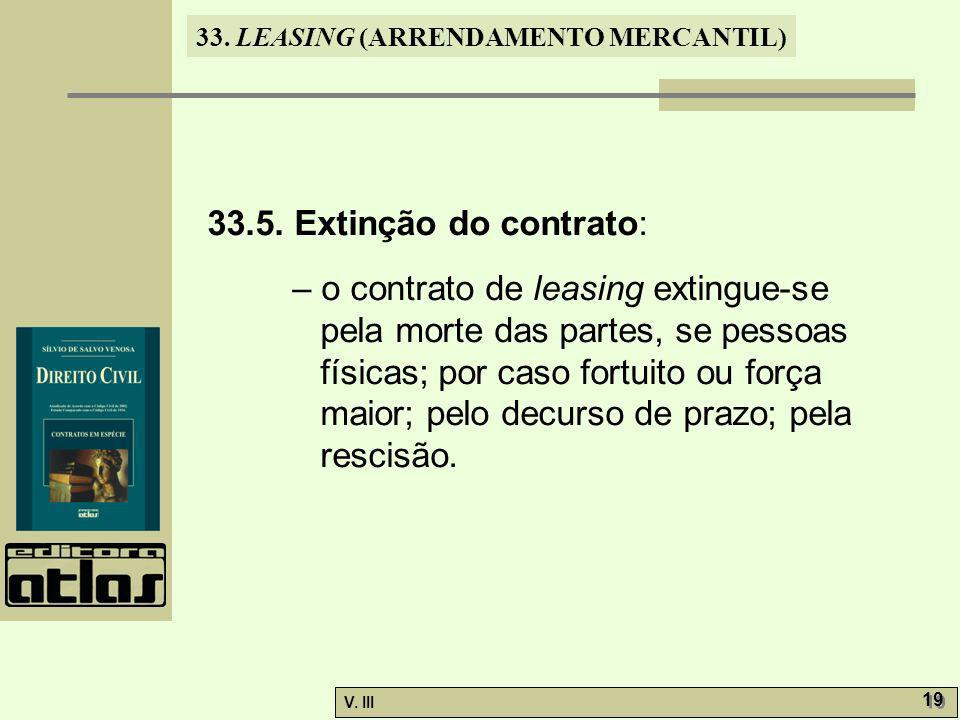 33.LEASING (ARRENDAMENTO MERCANTIL) V. III 19 33.5.