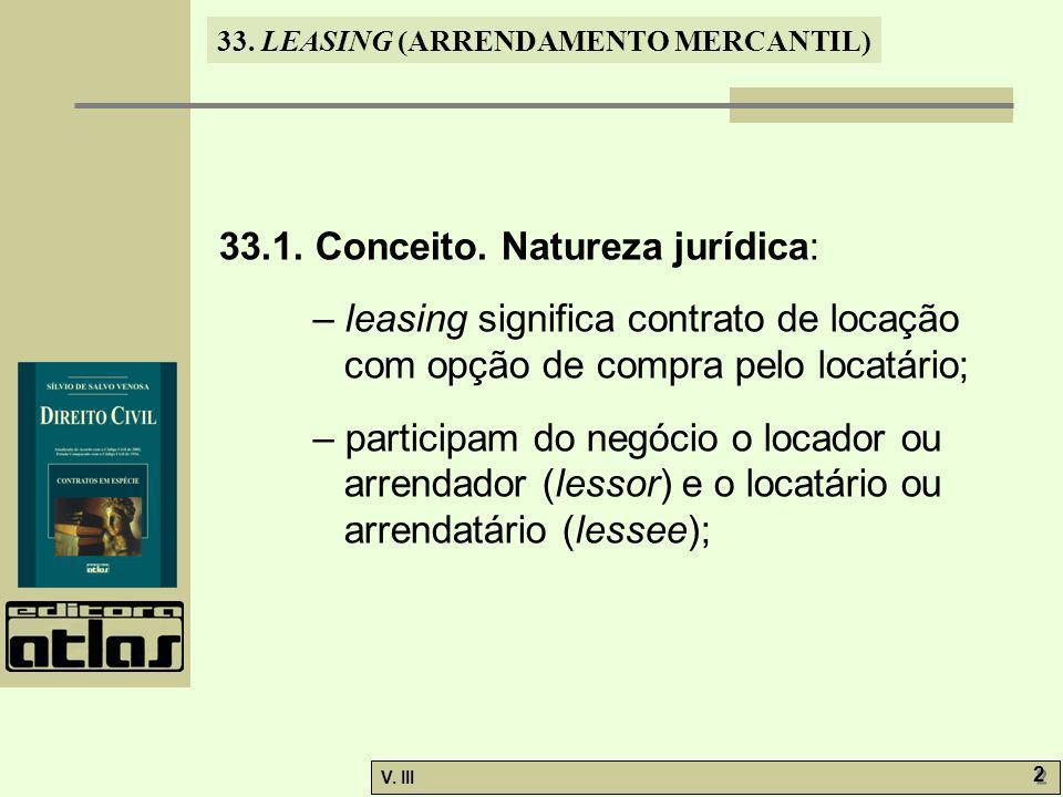 33.LEASING (ARRENDAMENTO MERCANTIL) V. III 2 2 33.1.