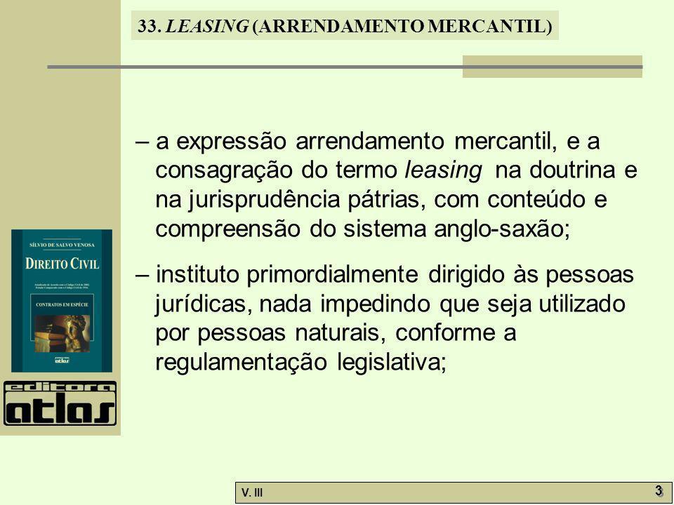 33.LEASING (ARRENDAMENTO MERCANTIL) V.