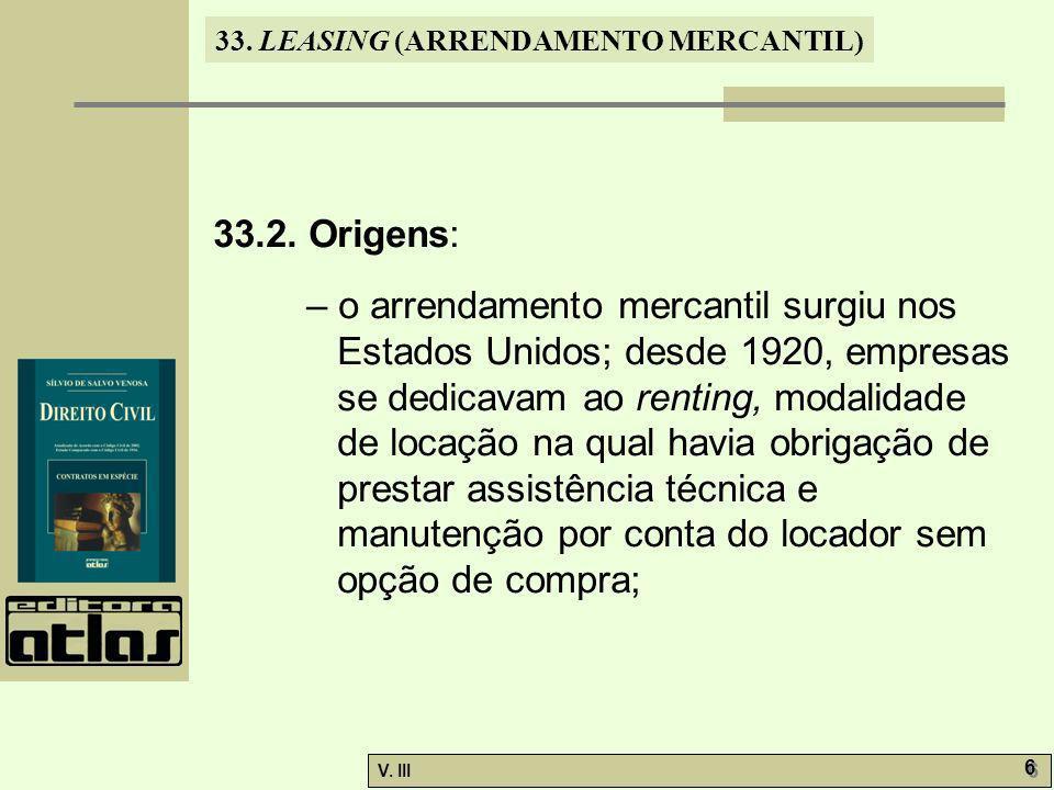 33.LEASING (ARRENDAMENTO MERCANTIL) V. III 6 6 33.2.