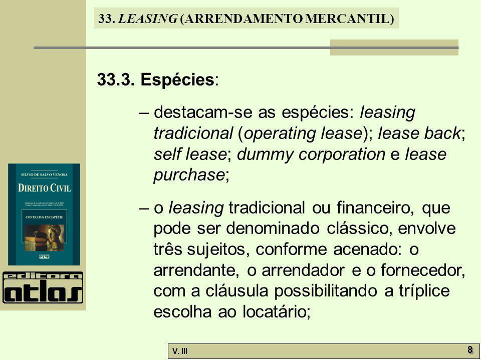 33.LEASING (ARRENDAMENTO MERCANTIL) V. III 8 8 33.3.