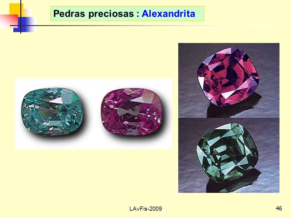 46 LAvFis-2009 Pedras preciosas : Alexandrita