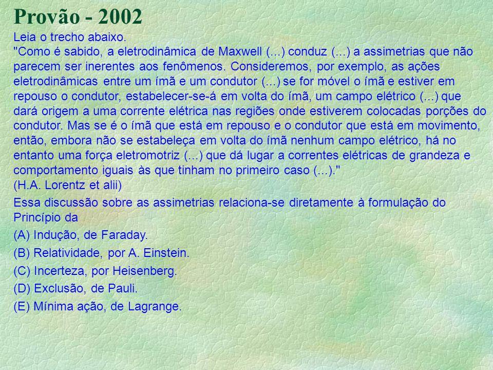 Provão - 2002 Leia o trecho abaixo.