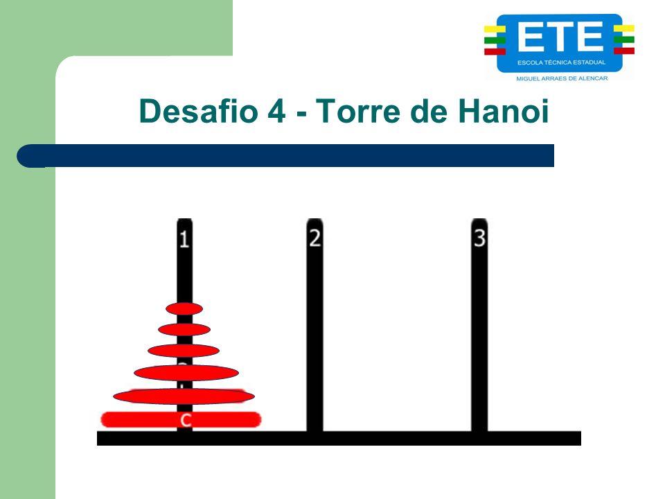 Desafio 4 - Torre de Hanoi