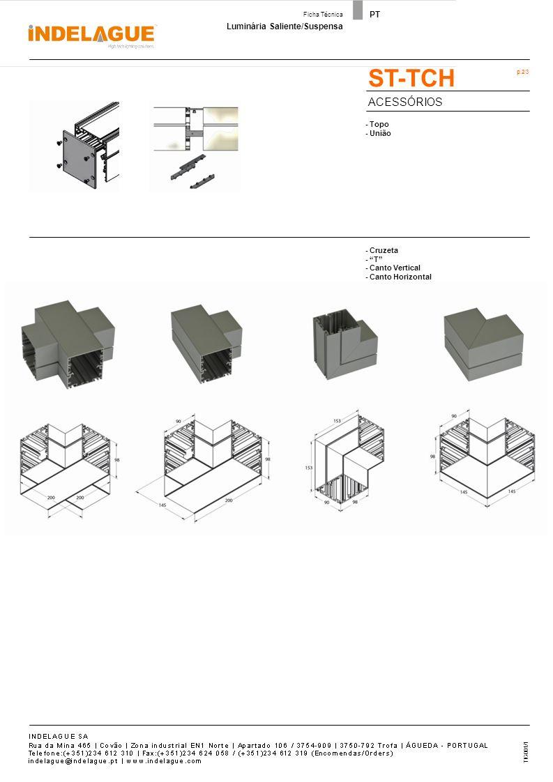 Luminária Saliente/Suspensa Ficha Técnica PT Código de Pedido: p.3/3 TIG001/1