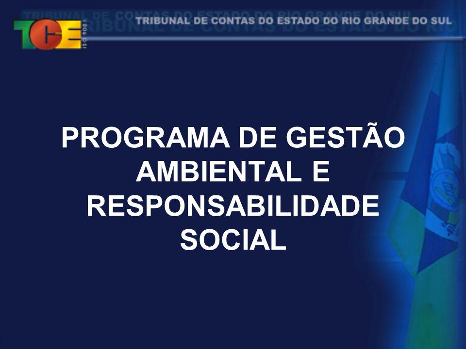 PROGRAMA DE GESTÃO AMBIENTAL E RESPONSABILIDADE SOCIAL