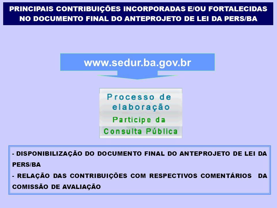 - - DISPONIBILIZAÇÃO DO DOCUMENTO FINAL DO ANTEPROJETO DE LEI DA PERS/BA - RELAÇÃO DAS CONTRIBUIÇÕES COM RESPECTIVOS COMENTÁRIOS DA COMISSÃO DE AVALIA