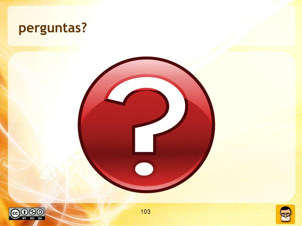 103 perguntas?